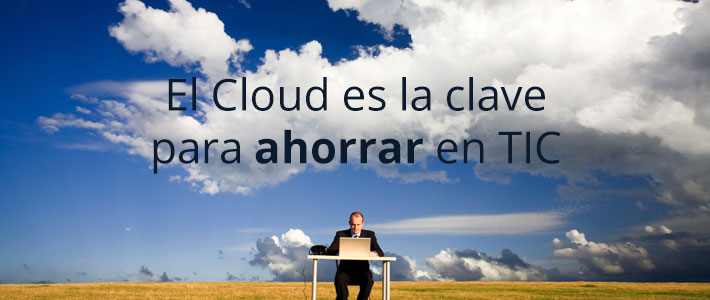 Ahorro tic cloud