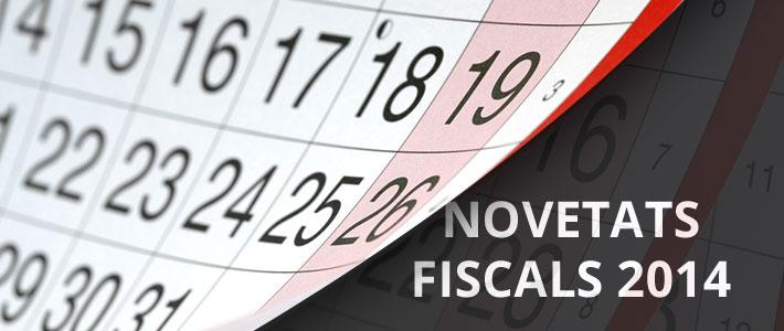 Novetats fiscals 2014