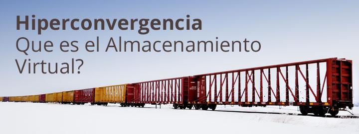 Hiperconvergencia almacenamiento virtual