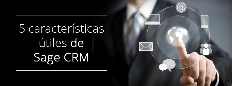 5 características útiles de Sage CRM