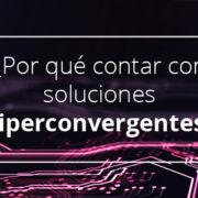 Soluciones hiperconvergentes